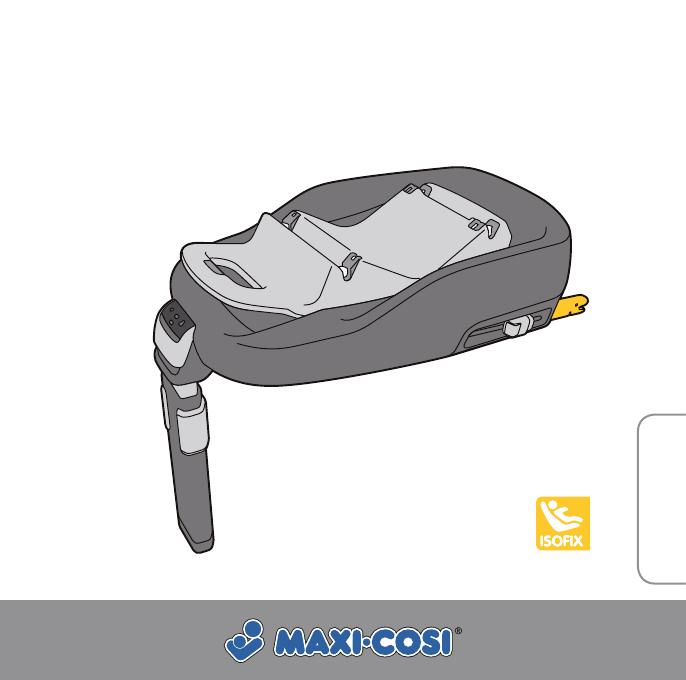 bedienungsanleitung maxi cosi familyfix seite 1 von 69 deutsch englisch spanisch. Black Bedroom Furniture Sets. Home Design Ideas