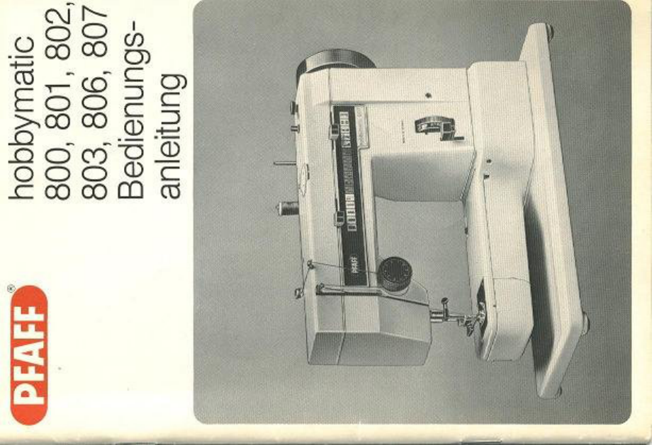 bedienungsanleitung pfaff hobbymatic 807 (seite 1 von 13  ~ Nähmaschine Näht Nicht Richtig